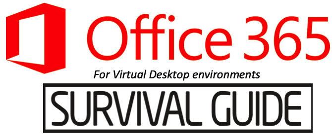 The little-(un)known Secrets of using Office 365 ProPlus and Office 2019 on a Virtual Desktop environment – survival guide