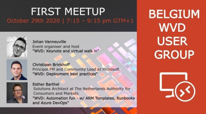 Belgium Windows Virtual Desktop User Group 2020: Deployment best practices w/ Christiaan Brinkhoff – Watch the recording here.
