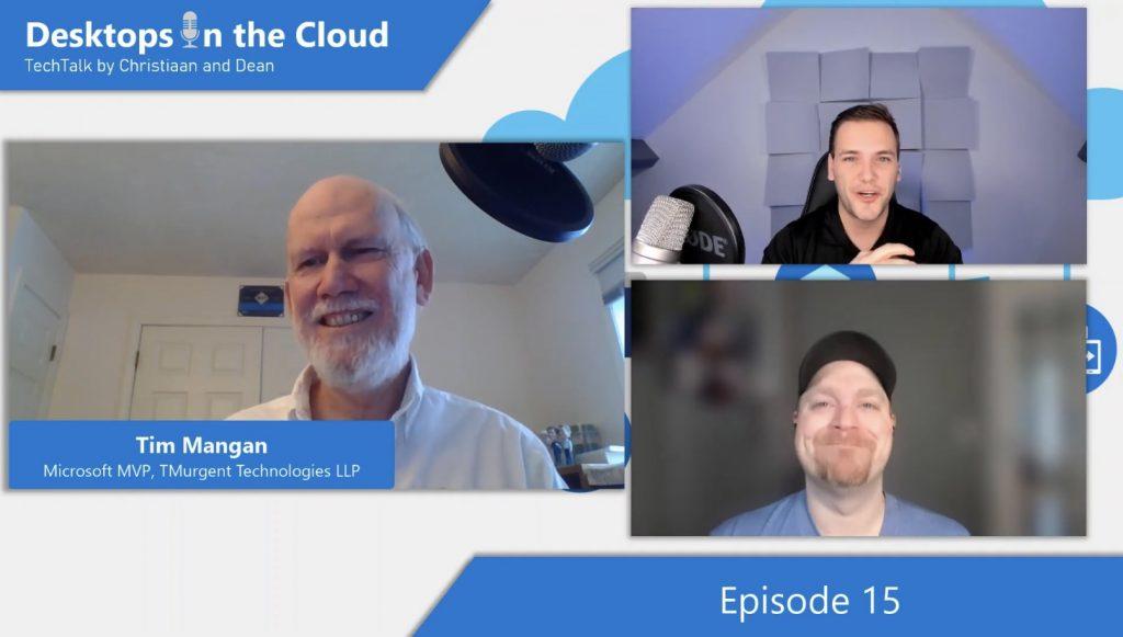 Desktops in the Cloud Episode 15: Migrating App-V applications to MSIX with AppVirt Guru Tim Mangan, Microsoft MVP