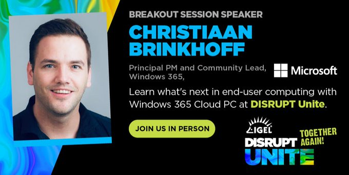 I'm speaking at IGEL Disrupt – join my session about What's next in EUC with Windows 365